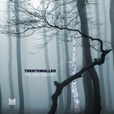 Trentemøller: The Last Resort