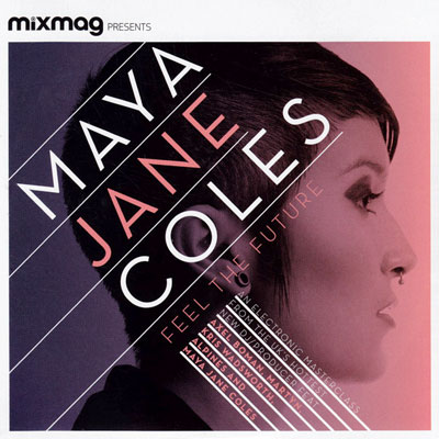 Maya Jane Coles - Feel the Future